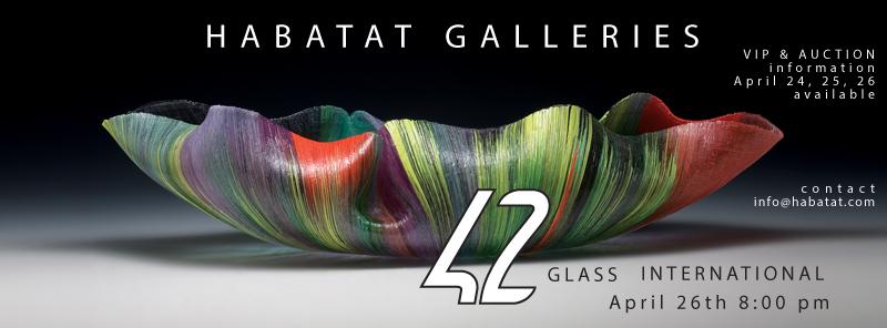 2014 42nd Glass Art International Habtatat Galleries